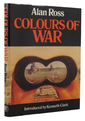COLOURS OF WAR. Alan Ross