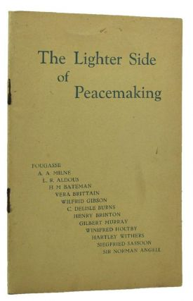THE LIGHTER SIDE OF PEACEMAKING. Henry Brinton