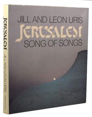 JERUSALEM: Song of Songs. Jill and Leon Uris