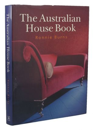 THE AUSTRALIAN HOUSE BOOK. Ronnie Burns, Peter Watson