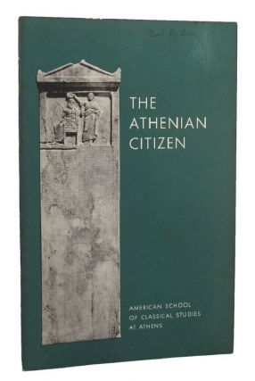 THE ATHENIAN CITIZEN. Athenian Agora, Mabel Lang