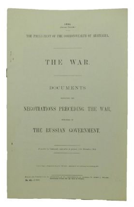THE WAR. Parliamentary Paper Commonwealth of Australia