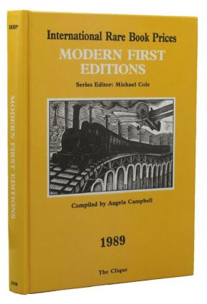 ANNUAL REGISTER OF BOOK VALUES: MODERN FIRST EDITIONS, 1989. Michael Cole, Angela Campbell, Compiler