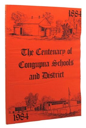 THE CENTENARY OF CONGUPNA SCHOOLS AND DISTRICT 1884-1984. M. L. Ford