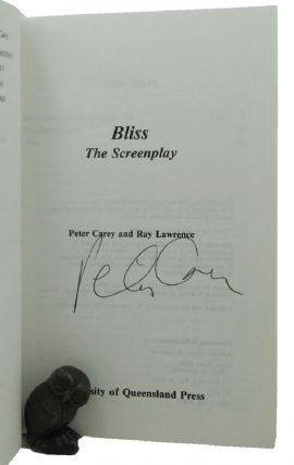 BLISS: The Screenplay. Peter Carey, Ray Lawrence