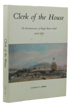 CLERK OF THE HOUSE. Hugh Munro Hull, Lucille V. Andel
