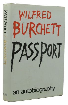 PASSPORT. Wilfred Burchett