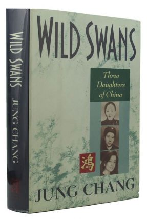 WILD SWANS. Jung Chang