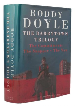 THE BARRYTOWN TRILOGY. Roddy Doyle