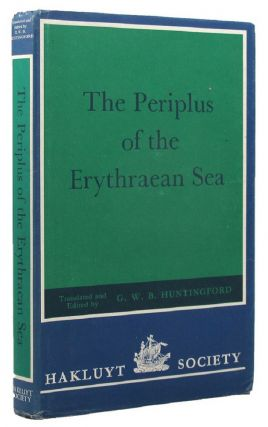 THE PERIPLUS OF THE ERYTHRAEAN SEA. G. W. B. Huntingford