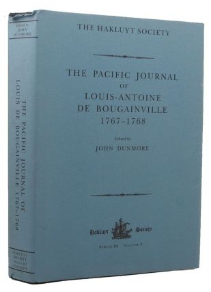 THE PACIFIC JOURNAL OF LOUIS-ANTOINE DE BOUGAINVILLE 1767-1768. Louis-Antoine de Bougainville