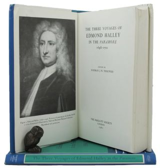 THE THREE VOYAGES OF EDMOND HALLEY IN THE 'PARAMORE' 1698-1701. Edmond Halley, Norman J. Thrower
