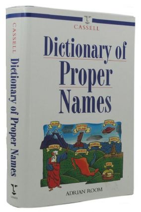 CASSELL DICTIONARY OF PROPER NAMES. Patricia Craig