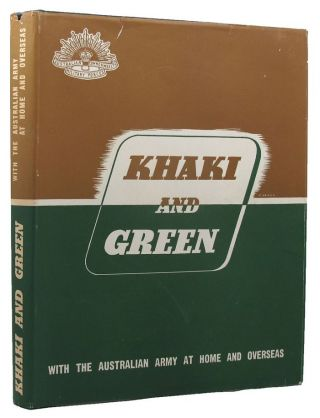 KHAKI AND GREEN. Australian Military Forces