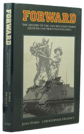 FORWARD. 02nd/14th Australian Light Horse Regiment, Joan Starr, Christopher Sweeney