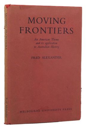 MOVING FRONTIERS. Fred Alexander