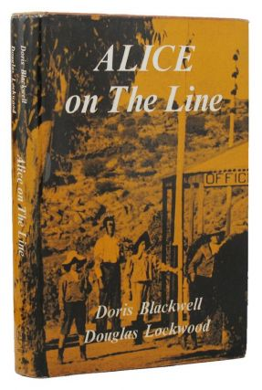 ALICE ON THE LINE. Doris Blackwell, Douglas Lockwood