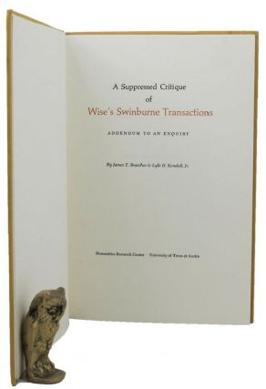 A SUPPRESSED CRITIQUE OF WISE'S SWINBURNE TRANSACTIONS. James T. Bratcher, Lyle H. Kendall, Jr
