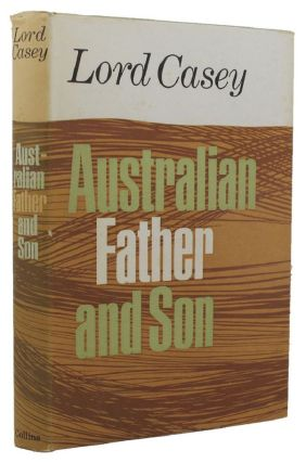 AUSTRALIAN FATHER AND SON. Lord Casey
