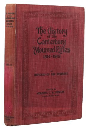 THE HISTORY OF THE CANTERBURY MOUNTED RIFLES 1914-1919.
