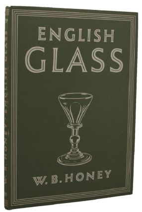 ENGLISH GLASS. Britain in Pictures 99, W. B. Honey