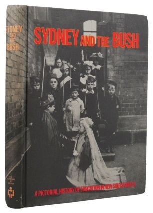 SYDNEY AND THE BUSH. Jan Burnswoods, Jim Fletcher