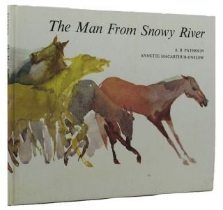 THE MAN FROM SNOWY RIVER. A. B. 'Banjo' Paterson