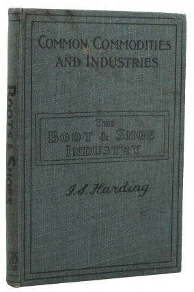 THE BOOT AND SHOE INDUSTRY.