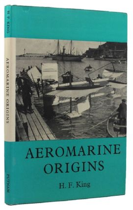AEROMARINE ORIGINS. H. F. King
