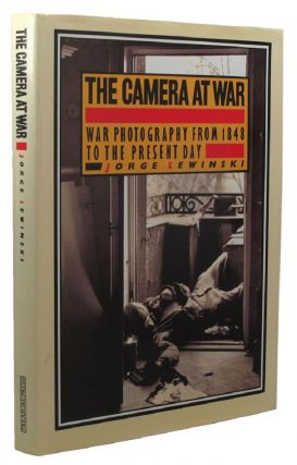 THE CAMERA AT WAR. Jorge Lewinski