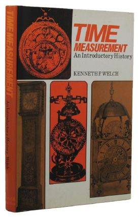 TIME MEASUREMENT. Kenneth F. Welch
