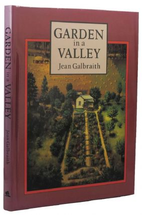 GARDEN IN A VALLEY. Jean Galbraith