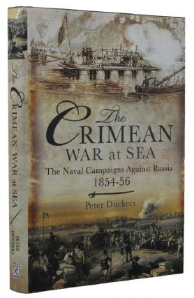 THE CRIMEAN WAR AT SEA. Peter Duckers