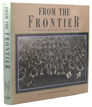 FROM THE FRONTIER. Duncan Waterson, Maurice French