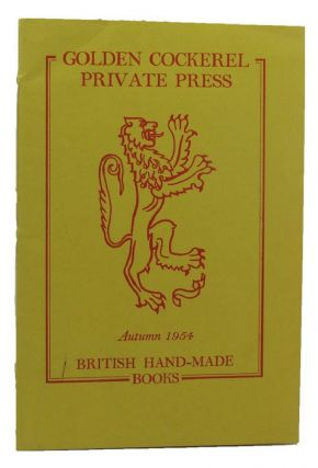 GOLDEN COCKEREL PRIVATE PRESS AUTUMN 1954 BRITISH HAND-MADE BOOKS. Golden Cockerel Press...