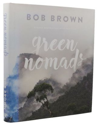 GREEN NOMADS. Bob Brown, Adaptation