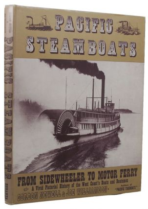 PACIFIC STEAM BOATS. Gordon Newell