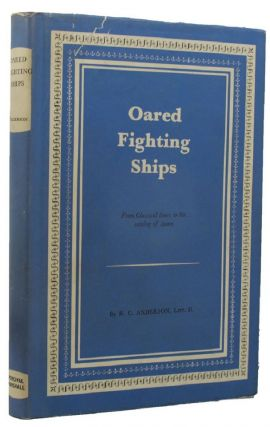 OARED FIGHTING SHIPS. R. C. Anderson