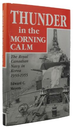 THUNDER IN THE MORNING CALM. Edward C. Meyers