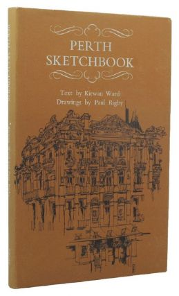 PERTH SKETCHBOOK. Kirwan Ward