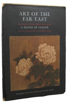 ART OF THE FAR EAST. Laurence Binyon, Introduction