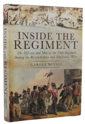 INSIDE THE REGIMENT. Carole Divall