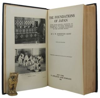 THE FOUNDATIONS OF JAPAN. J. W. Robertson Scott