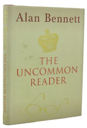 THE UNCOMMON READER. Alan Bennett