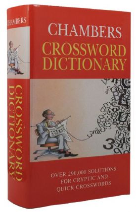 CHAMBERS CROSSWORD DICTIONARY. Elaine Higgleton, Catherine Schwarz