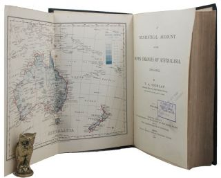 A STATISTICAL ACCOUNT OF THE SEVEN COLONIES OF AUSTRALASIA, 1902-1902. T. A. Coghlan