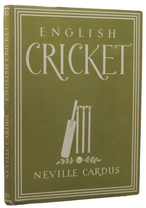 ENGLISH CRICKET. Neville Cardus