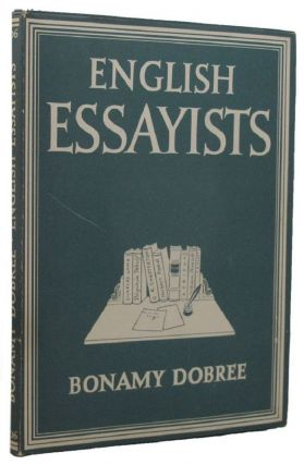 ENGLISH ESSAYISTS. Bonamy Dobree