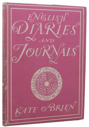 ENGLISH DIARIES AND JOURNALS. Kate O'Brien