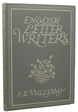 ENGLISH LETTER WRITERS. C. E. Vulliamy